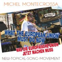What The European Union Must Do Now - Was Die Europäische Union Jetzt Machen Muss