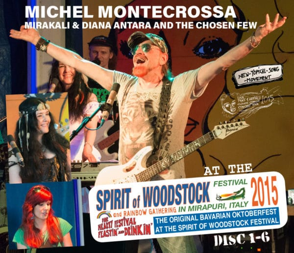 Michel Montecrossa, Mirakali and Diana Antara at the Spirit of Woodstock Festival 2015 in Mirapuri, Italy - Disc 1-6