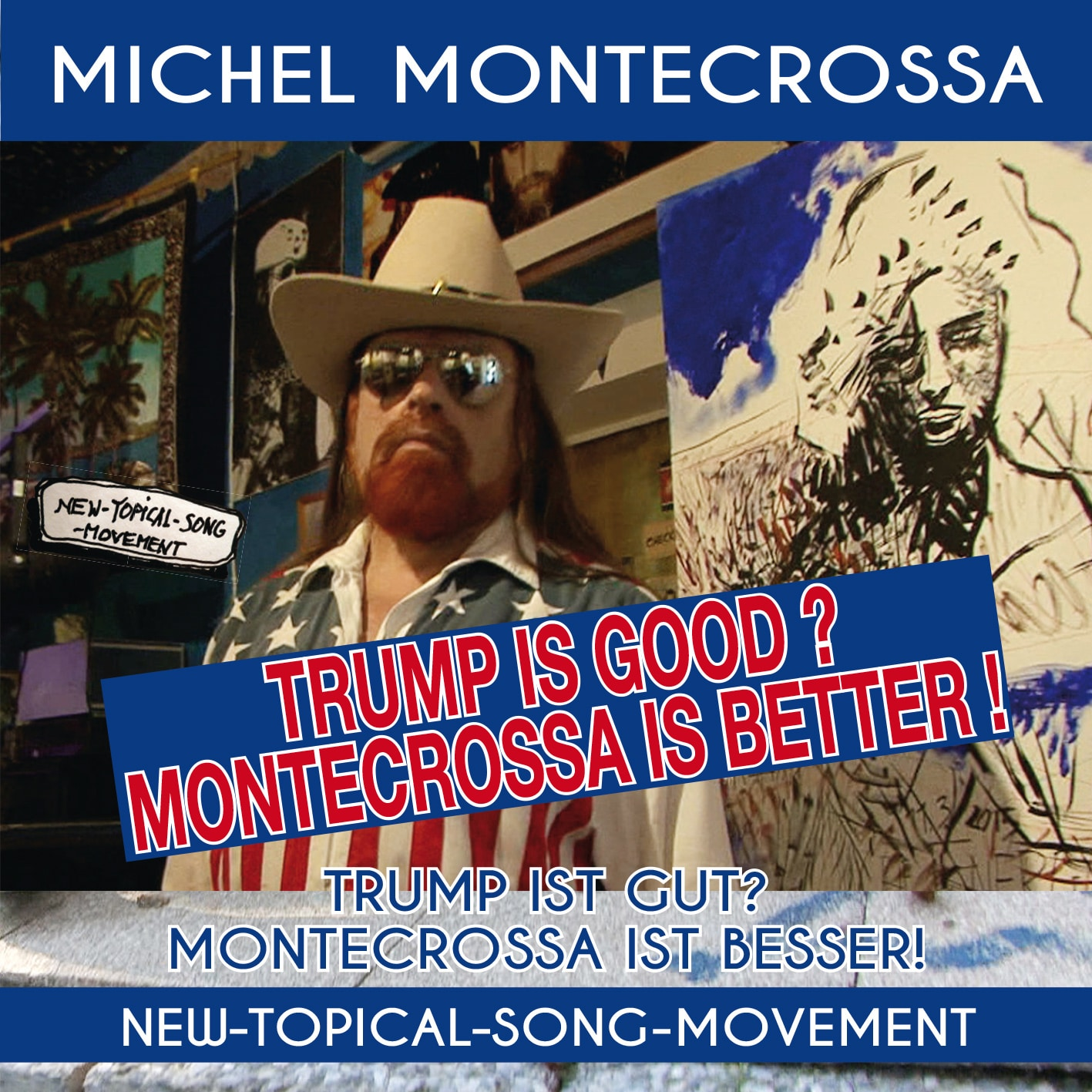 Trump Is Good? Montecrossa Is Better!