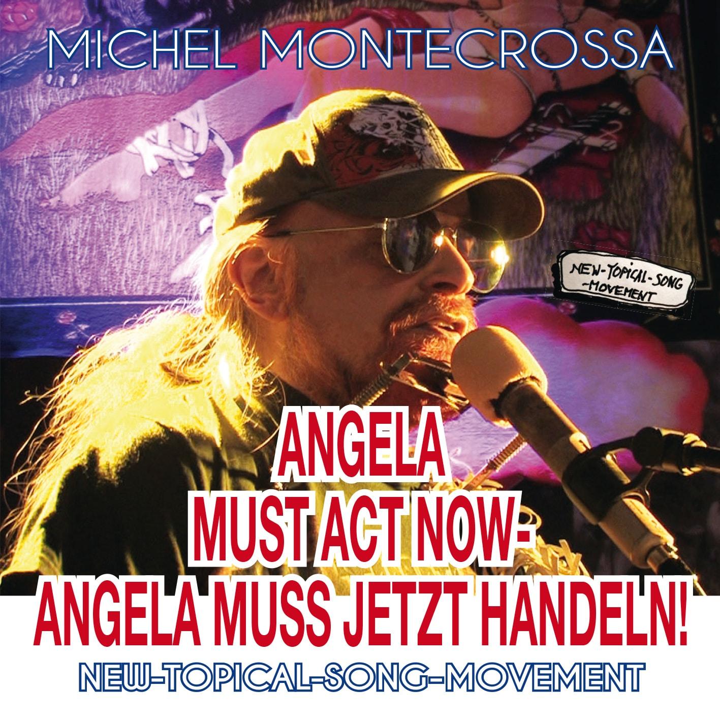 Angela Must Act Now - Angela Muss Jetzt Handeln!