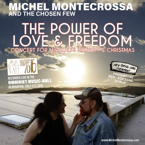 The Power Of Love & Freedom Concert