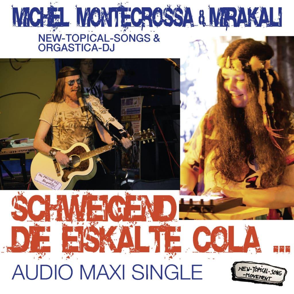Schweigend Die Eiskalte Cola … (Maxi Single)