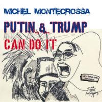Putin & Trump Can Do It