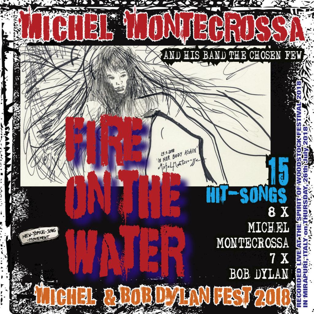 Michel Montecrossa's Michel & Bob Dylan Fest 2018