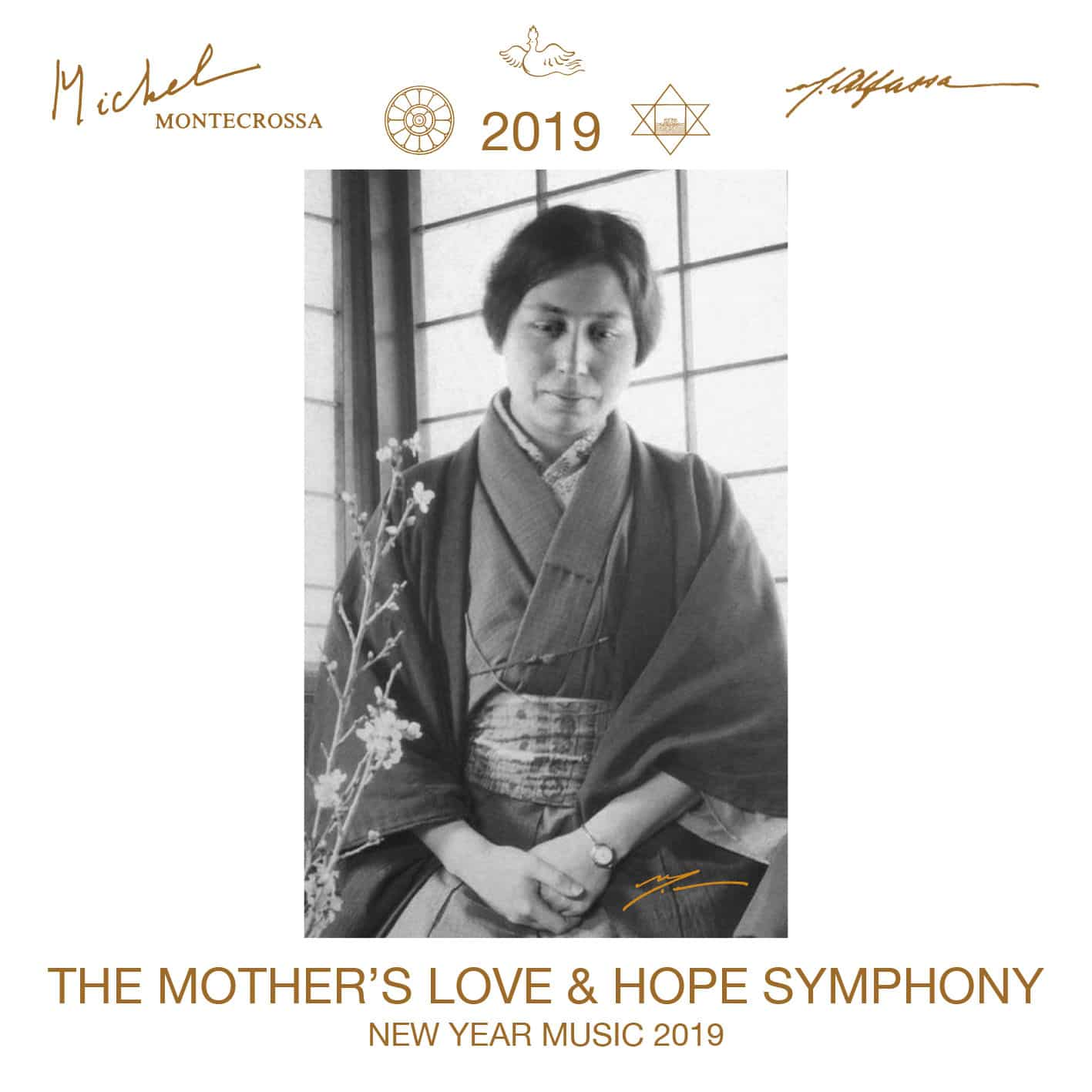 The Mother's Love & Hope Symphony – Michel Montecrossa's New Year Music 2019