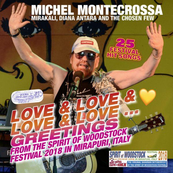 Love & Love & Love & Love Greetings from the Spirit of Woodstock Festival 2018 in Mirapuri, Itay