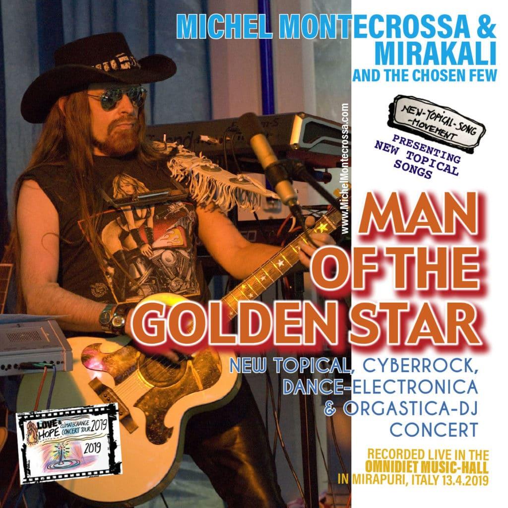 Man Of The Golden Star Concert