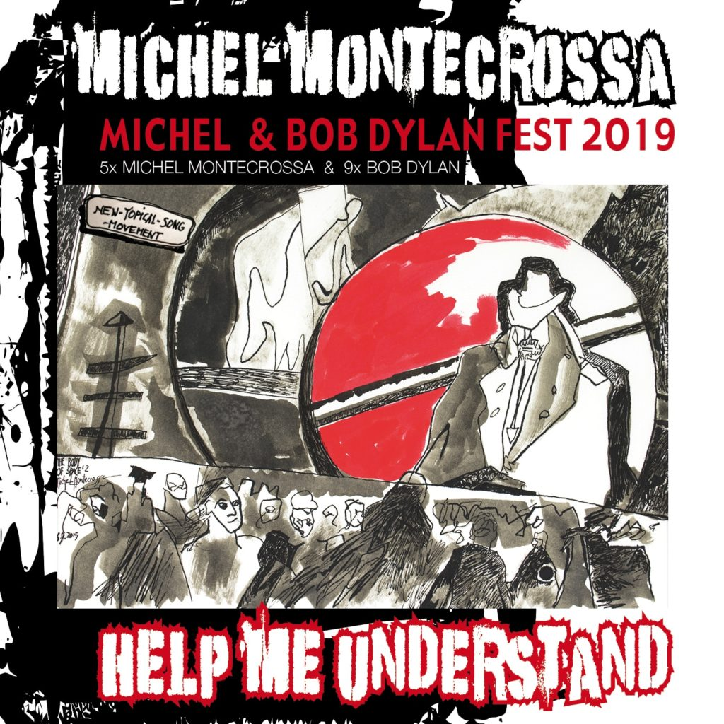 Help Me Understand – Michel & Bob Dylan Fest 2019