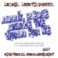 Daddy, Please Change The World For Me