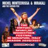 The Virtual Spirit of Woodstock Festival in Mirapuri, Italy Season 2020/2021 Episode 3&4