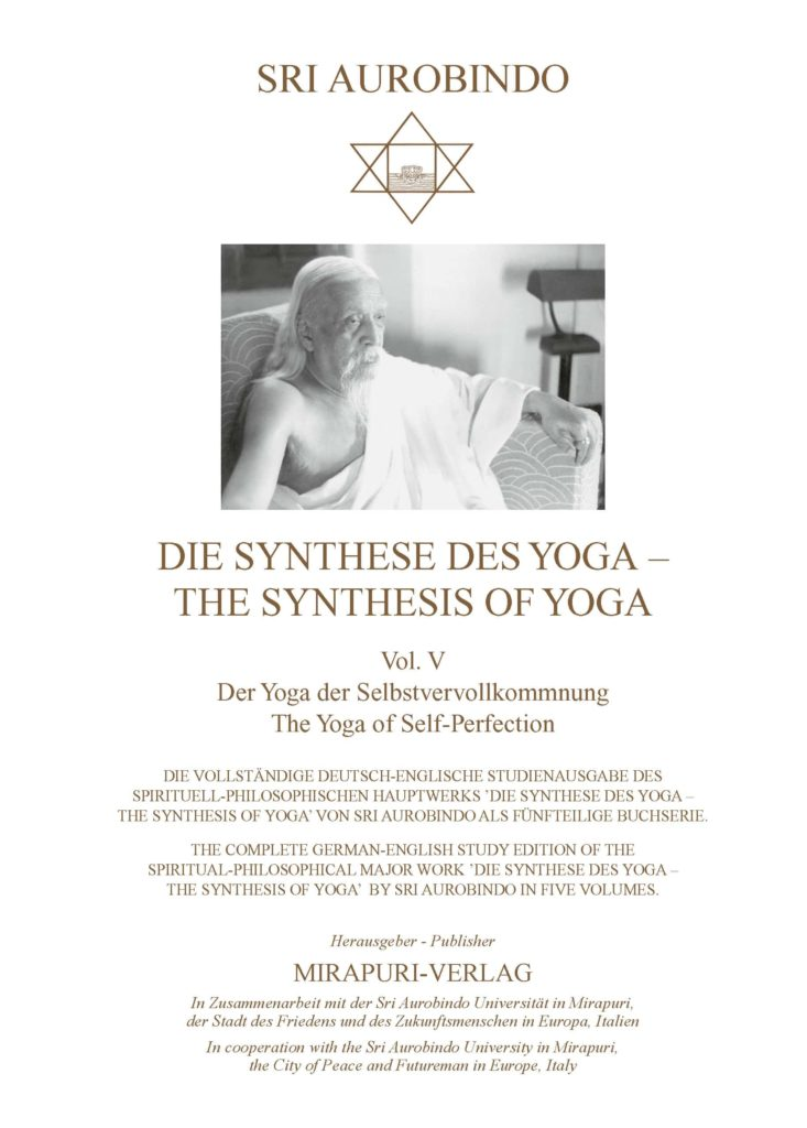 Die Synthese des Yoga – The Synthesis of Yoga, Vol. V: Der Yoga der Selbstvervollkommnung – The Yoga of Self-Perfection